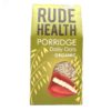 Rude Health Organic Porridge Daily Oat 500g